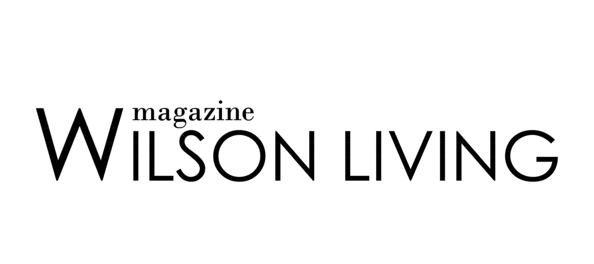 Wilson Living Magazine